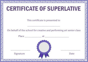 Superlative Certificate Template: 10 Certificate Designs To in Best Superlative Certificate Template