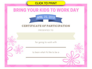 Take Your Child To Work Day – Daughters And Sons To Work Day For Best Certificate For Take Your Child To Work Day