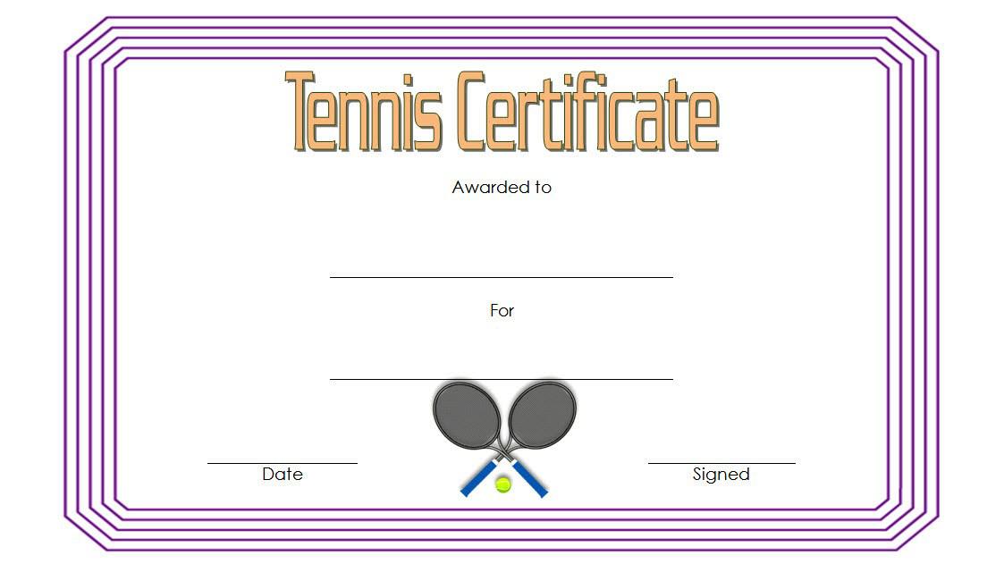 Tennis Award Certificate Template Free 1 In 2020 In New Printable Tennis Certificate Templates 20 Ideas