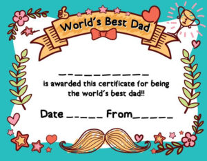 World'S Best Dad Award Certificate Template For Father'S Day with regard to Fresh Best Dad Certificate Template