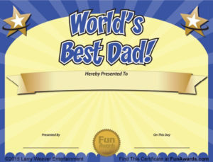 World'S Best Dad Father'S Day Certificate Free! – Funny pertaining to Fresh Best Dad Certificate Template