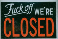 12 Hilarious Closed Signs – Closed Signs, Hilarious Signs within Best Business Closed Sign Template