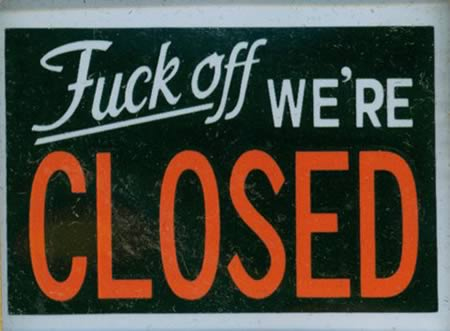 12 Hilarious Closed Signs - Closed Signs, Hilarious Signs within Best Business Closed Sign Template
