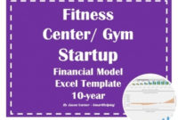 Fitness Center/Gym: Startup Financial Model – 10 Year in New Business Plan Template For Gym