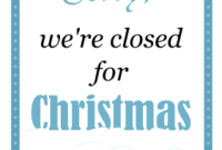 Printable Christmas Closed Sign intended for Best Business Closed Sign Template