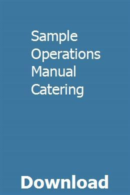 Sample Operations Manual Catering | Nursing Documentation throughout Small Business Operations Manual Template