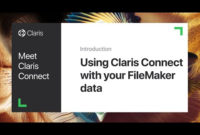 Using Claris Connect With Your Filemaker Data – Filemaker with Filemaker Business Templates