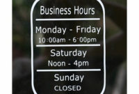 Vinyl Business Hours Sign For Your Store Front Window pertaining to Best Business Closed Sign Template